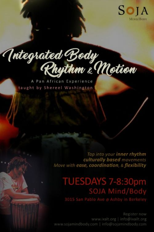 Integrated Body Rhythm & Motion, a Pan African Dance class, every week
